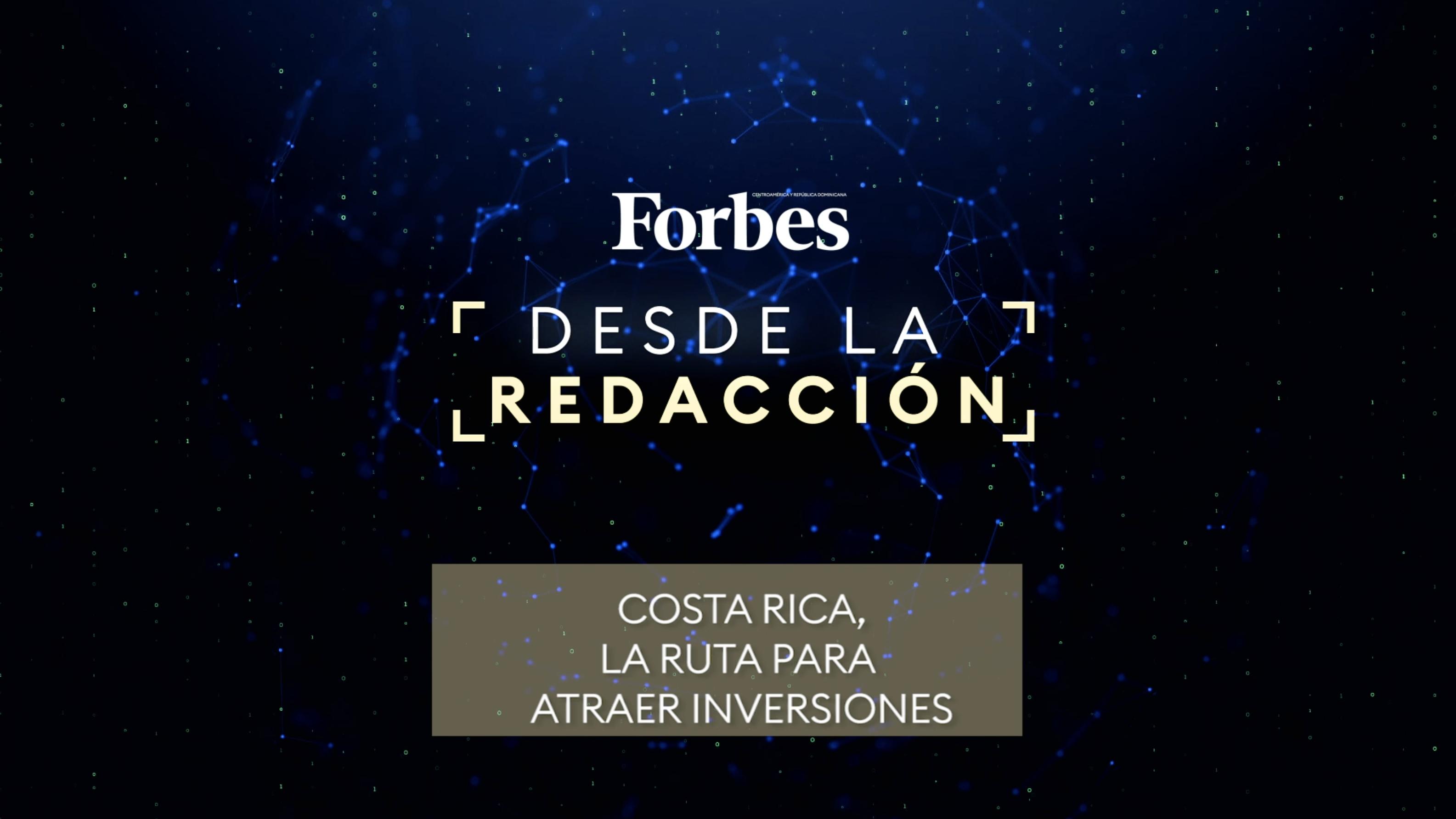 Costa Rica, la ruta para atraer inversiones