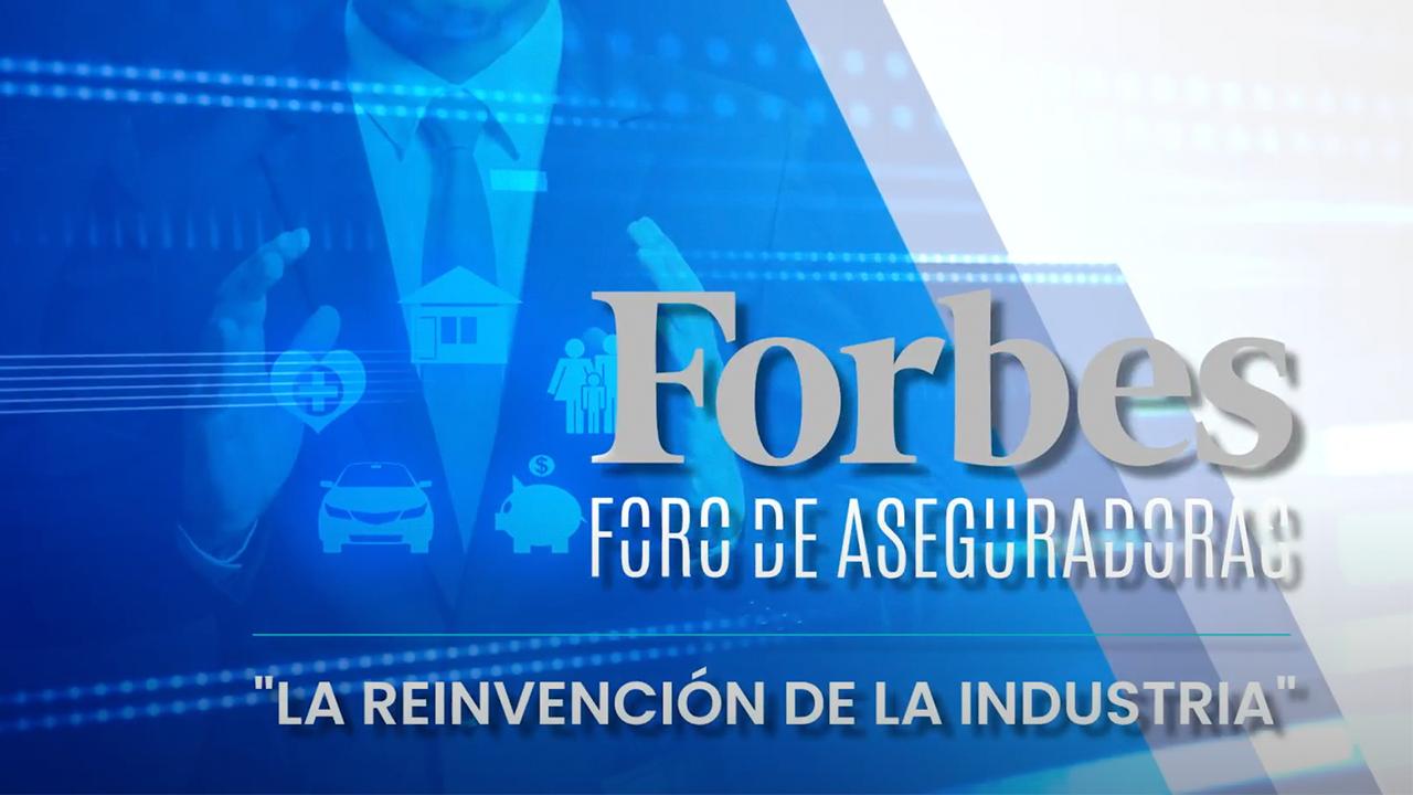 Foro Forbes de Aseguradoras – día 2