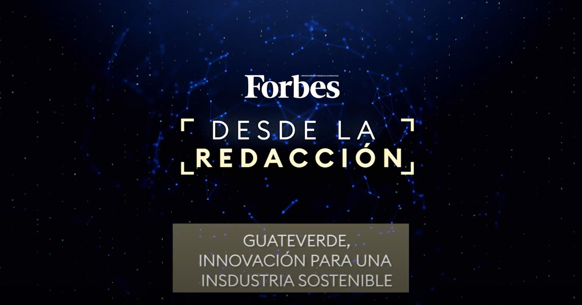 Guateverde, innovación para una industria sostenible