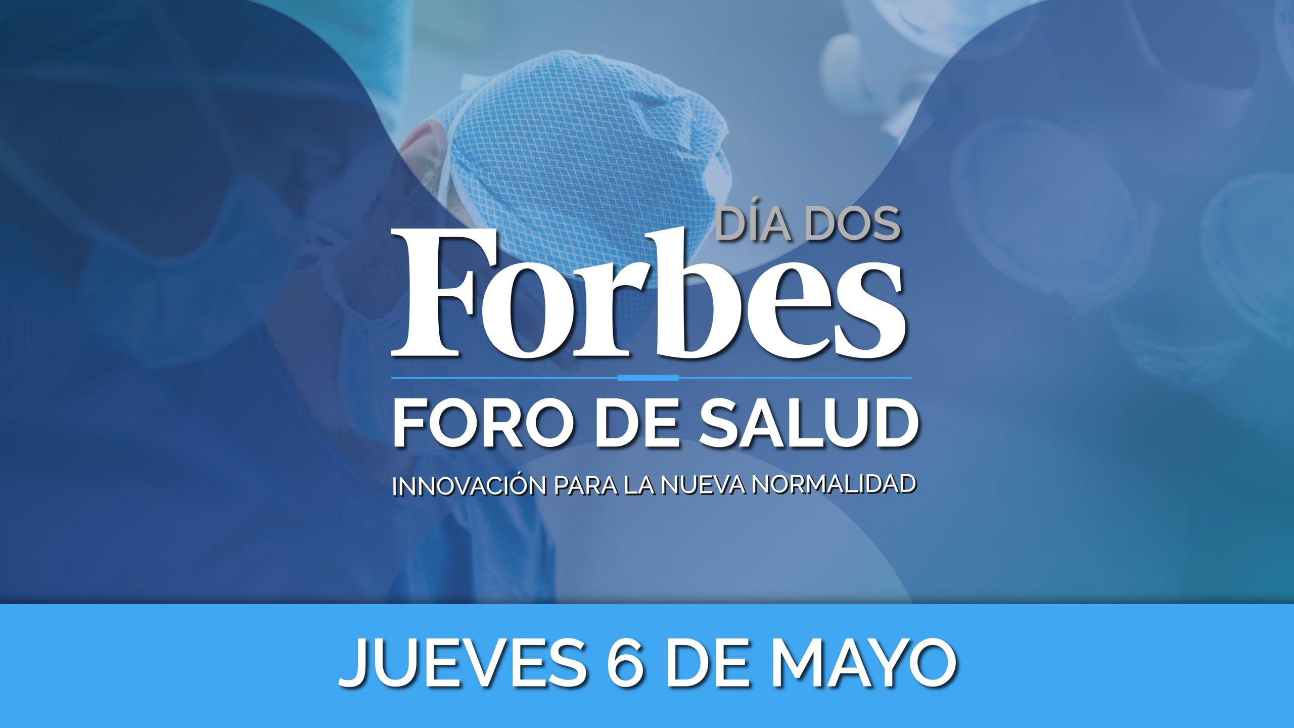 Foro Forbes de Salud – Día