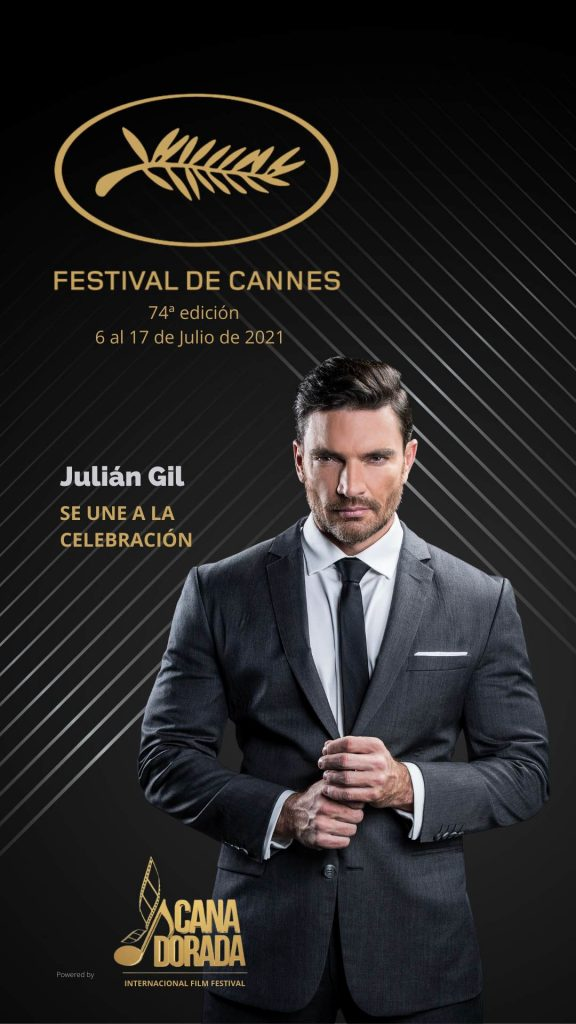 Julian Gil Festival de Cannes